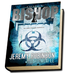 Jeremy Robinson and David McAfee, Callsign: Bishop