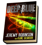 Jeremy Robinson and Kane Gilmour, Callsign: Deep Blue