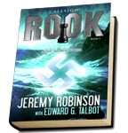 Jeremy Robinson and Edward G. Talbot, Callsign: Rook