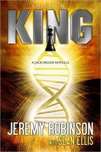 CALLSIGN: KING by Jeremy Robinson and Sean Ellis